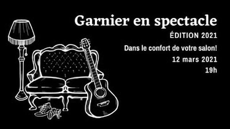 Garnier en spectacle - 12 mars 2021 - Résumé en vidéo